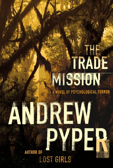 The Trade Mission : A Novel of Psychological Terror