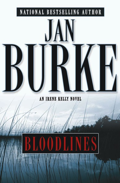 Bloodlines : An Irene Kelly Novel