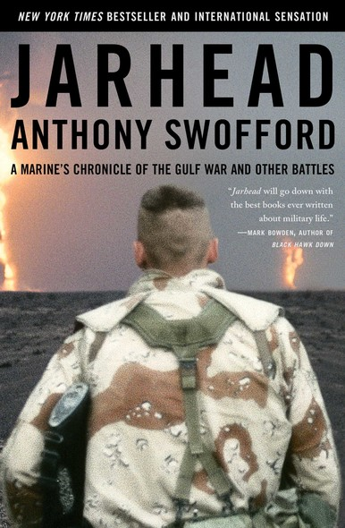 Jarhead : A Marine's Chronicle of the Gulf War and Other Battles