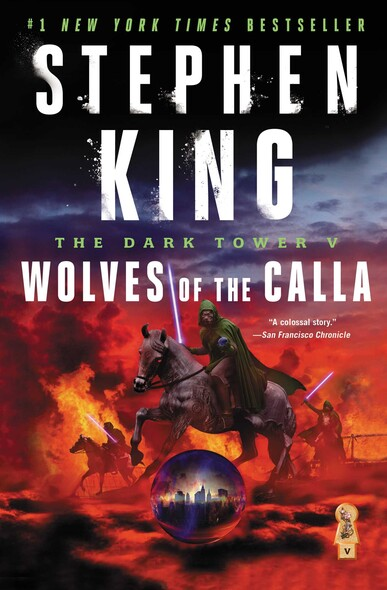 The Dark Tower V : Wolves of the Calla