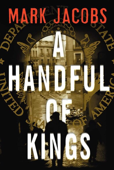 A Handful of Kings : A Novel
