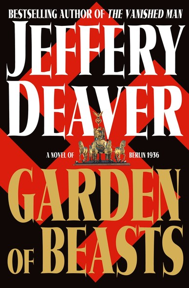 Garden of Beasts : A Novel of Berlin 1936