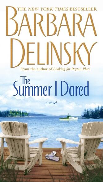 The Summer I Dared : A Novel