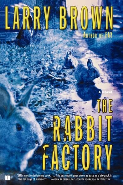 The Rabbit Factory : A Novel