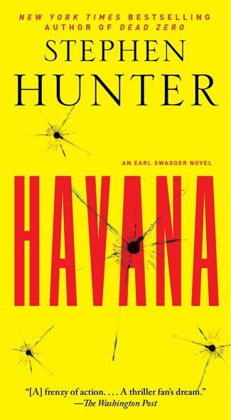 Havana : An Earl Swagger Novel