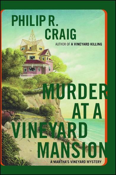 Murder at a Vineyard Mansion : Martha's Vineyard Mystery #15