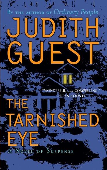 The Tarnished Eye : A Novel of Suspense