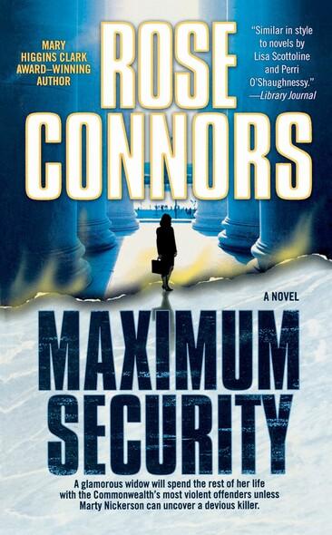 Maximum Security : A Crime Novel