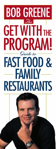 The Get With The Program! Guide to Fast Food and Family Restaurants