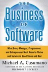 The Business of Software : What Every Manager, Programmer, and Entrepreneur Must Know to Thrive and Survive in Good Times and Bad