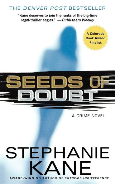 Seeds of Doubt : A Crime Novel