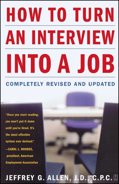 How to Turn an Interview into a Job : Completely Revised and Updated
