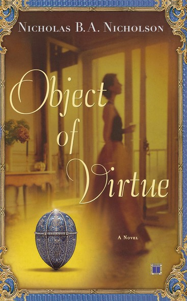 Object of Virtue : A Novel