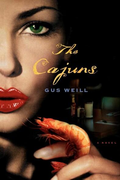 The Cajuns : A Novel