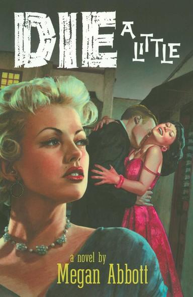 Die a Little : A Novel