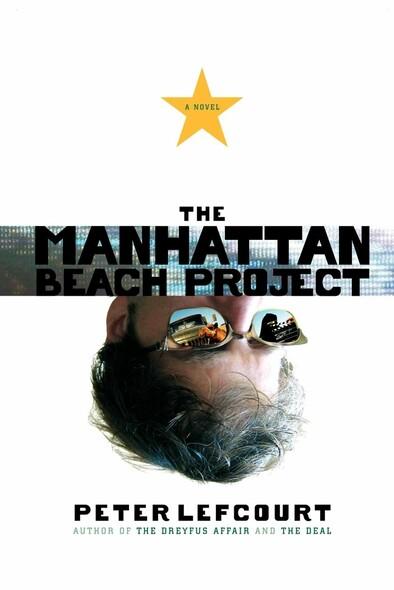 The Manhattan Beach Project : A Novel