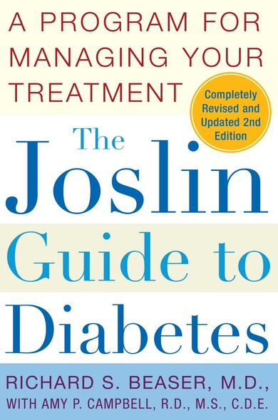 The Joslin Guide to Diabetes : A Program for Managing Your Treatment