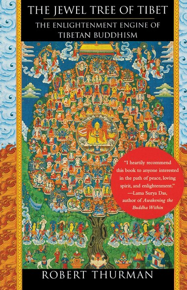 The Jewel Tree of Tibet : The Enlightenment Engine of Tibetan Buddhism