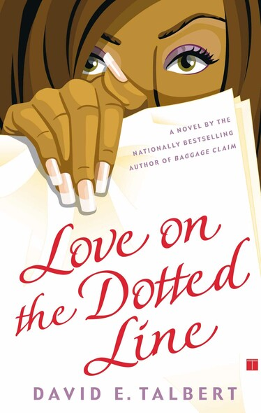 Love on the Dotted Line : A Novel