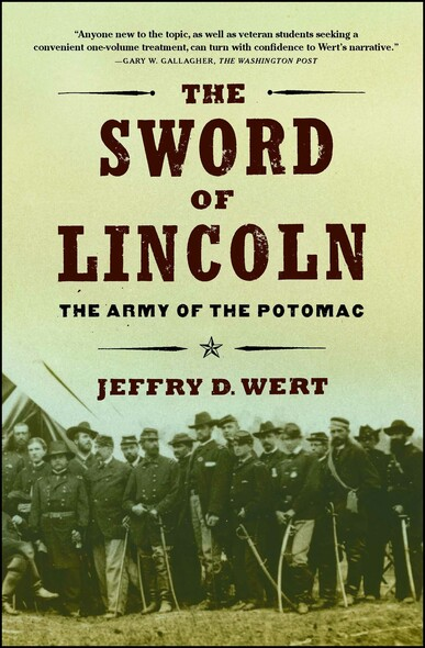 The Sword of Lincoln : The Army of the Potomac