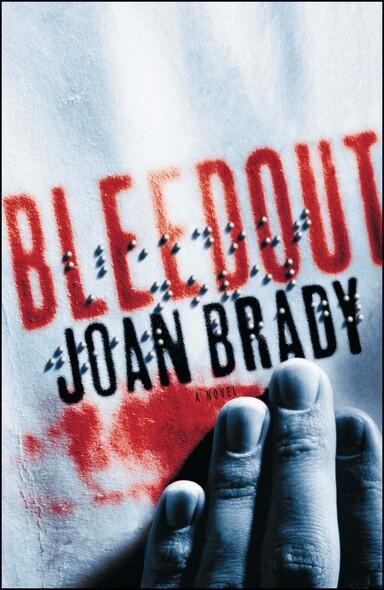 Bleedout : A Novel