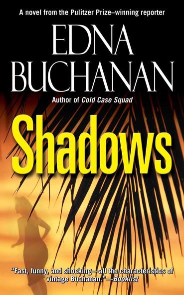 Shadows : A Novel
