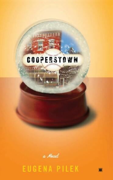 Cooperstown : A Novel
