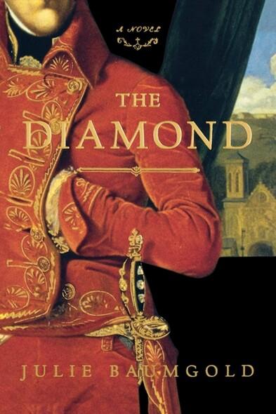 The Diamond : A Novel