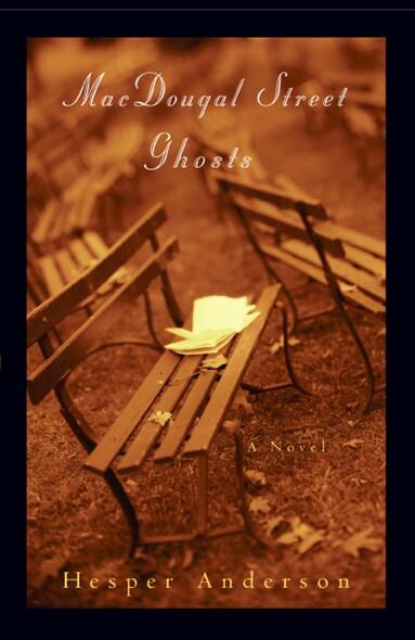 MacDougal Street Ghosts : A Novel