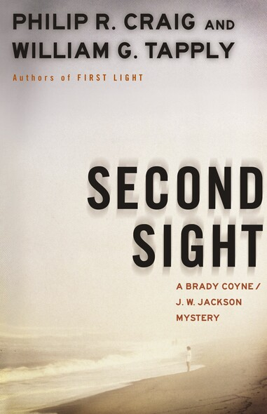Second Sight : A Brady Coyne and J.W. Jackson Mystery