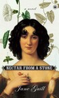 Nectar from a Stone : A Novel