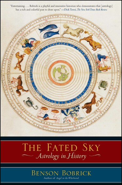 The Fated Sky : Astrology in History