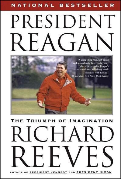 President Reagan : The Triumph of Imagination