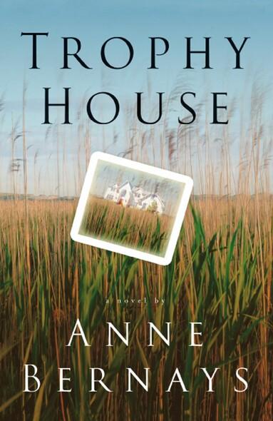 Trophy House : A Novel