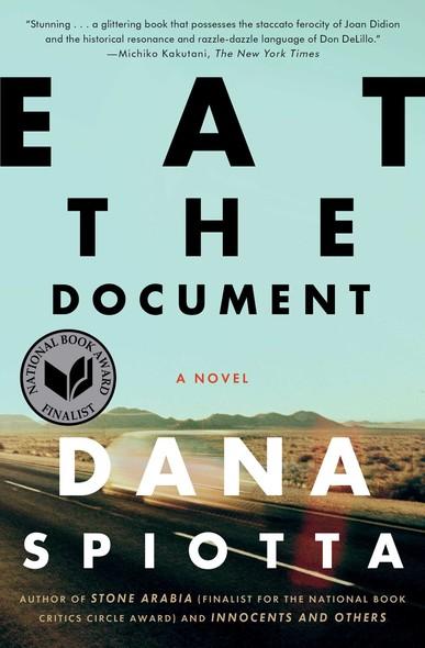 Eat the Document : A Novel