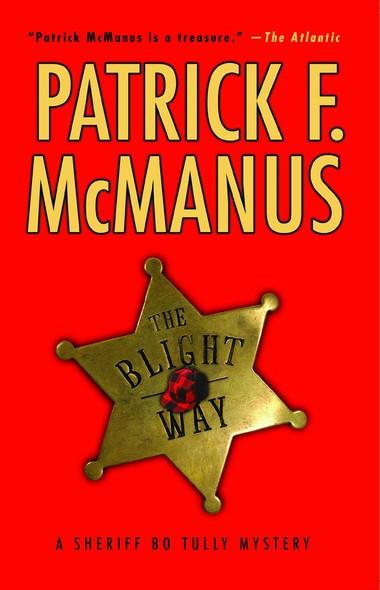 The Blight Way : A Sheriff Bo Tully Mystery