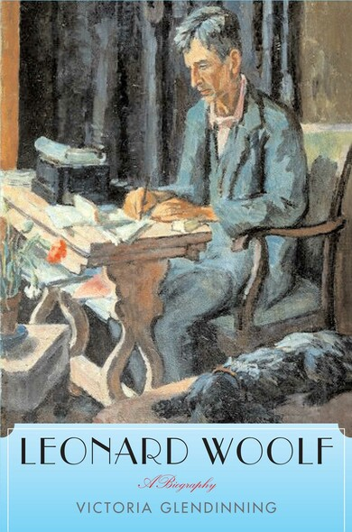 Leonard Woolf : A Biography
