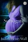 The Surrogate : A Novel