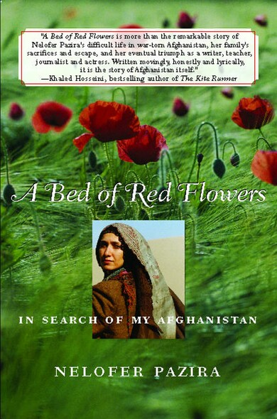 A Bed of Red Flowers : In Search of My Afghanistan