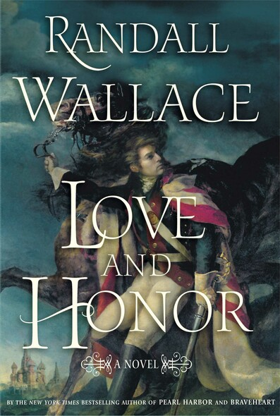 Love and Honor : A Novel