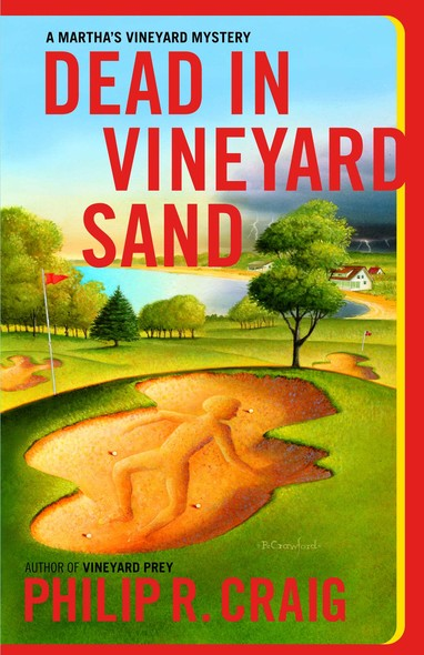Dead in Vineyard Sand : Martha's Vineyard Mystery #17