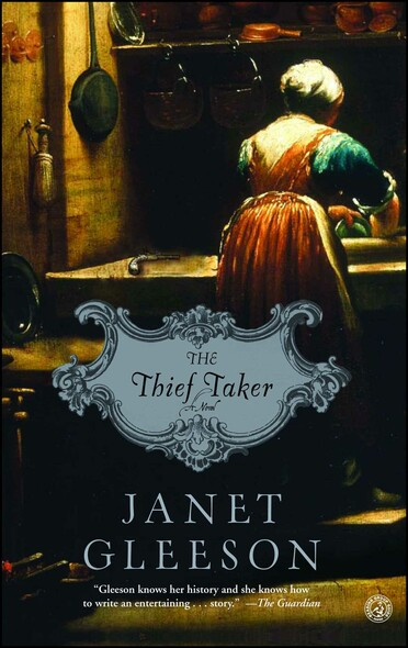 The Thief Taker : A Novel