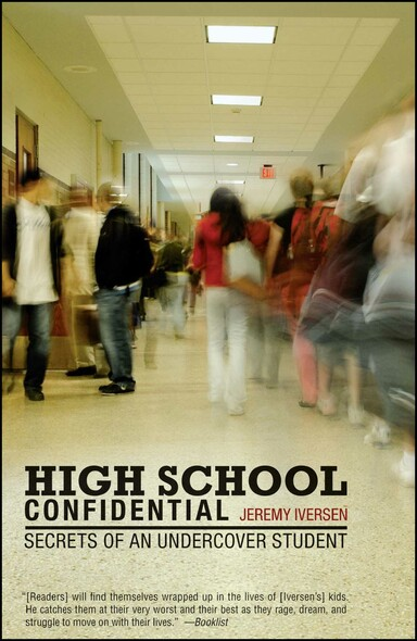 High School Confidential : Secrets of an Undercover Student