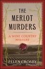 The Merlot Murders : A Wine Country Mystery