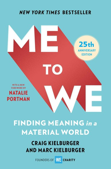 Me to We : Finding Meaning in a Material World
