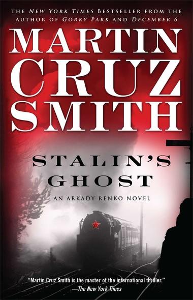 Stalin's Ghost : An Arkady Renko Novel