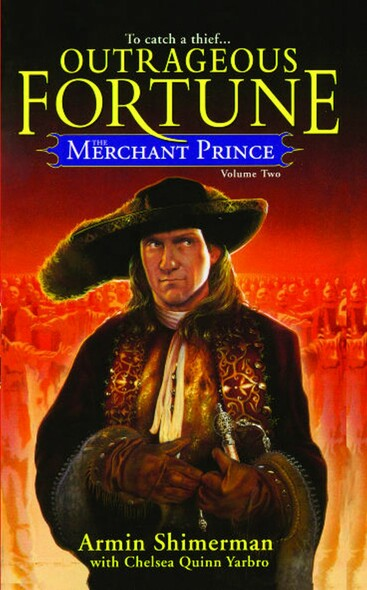 The Merchant Prince Volume 2 : Outrageous Fortune
