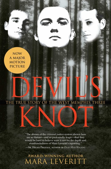 Devil's Knot : The True Story of the West Memphis Three