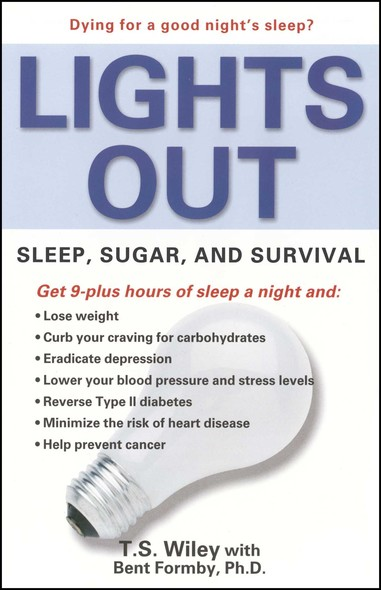 Lights Out : Sleep, Sugar, and Survival