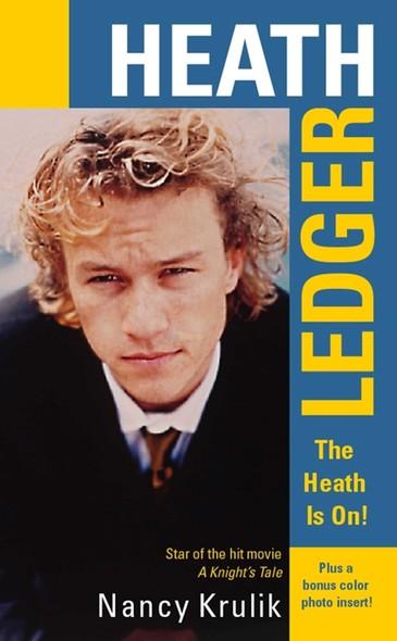 Heath Ledger: The Heath Is On!